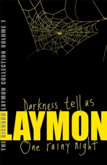 "The Richard Laymon Collection : ""Darkness Tell Us"" AND ""One Rainy Night"" v. 7, Paperback"