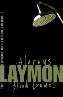 "The Richard Laymon Collection : ""Alarums"" AND ""Blood Games"" v. 8, Paperback"