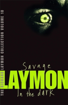 "The Richard Laymon Collection : ""Savage"" AND ""In the Dark"" v. 10, Paperback"