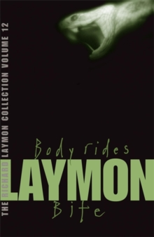 The Richard Laymon Collection : Body Rides & Bite v. 12, Paperback Book