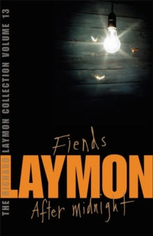 "The Richard Laymon Collection : ""Fiends"" AND ""After Midnight"" v. 13, Paperback"