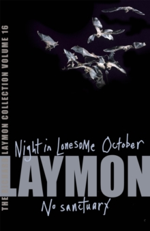 "The Richard Laymon Collection : ""Night in the Lonesome October"" AND ""No Sanctuary"" v. 16, Paperback"