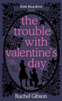 The Trouble with Valentine's Day, Paperback Book