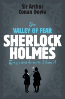 Sherlock Holmes: the Valley of Fear (Sherlock Complete Set 7), Paperback