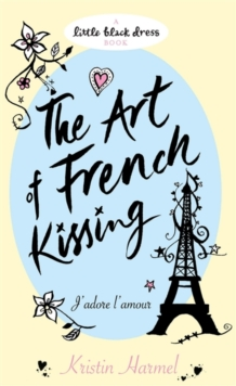 The Art of French Kissing, Paperback
