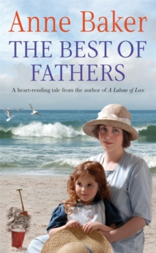 The Best of Fathers : A Moving Saga of Survival, Love and Belonging, Paperback