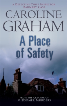A Place of Safety : A Midsomer Murders Mystery 6, Paperback