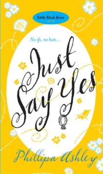 Just Say Yes, Paperback