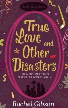 True Love and Other Disasters, Paperback Book