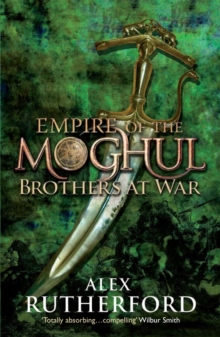 Empire of the Moghul: Brothers at War, Paperback Book