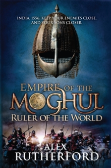 Empire of the Moghul: Ruler of the World, Paperback