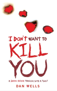 I Don't Want to Kill You : v. 3, Paperback Book