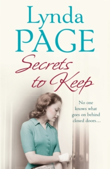 Secrets to Keep : No One Knows What Goes on Behind Closed Doors..., Paperback