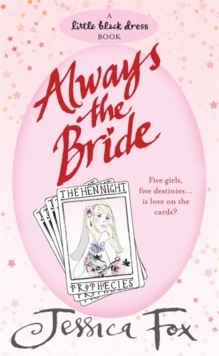 The Hen Night Prophecies: Always the Bride, Paperback Book