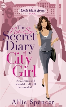 The Not-so-secret Diary of a City Girl, Paperback