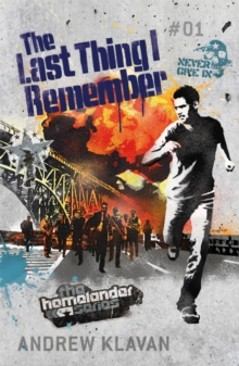 The Last Thing I Remember: The Homelander Series, Paperback Book