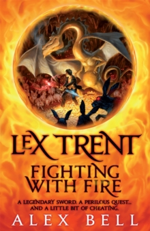 Lex Trent : Fighting with Fire, Paperback Book