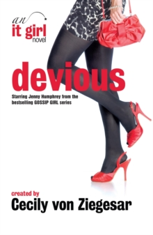 Devious : An It Girl Novel, Paperback