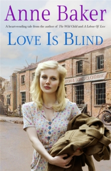 Love is Blind : A Gripping Saga of War, Tragedy and Bitter Jealousy, Paperback