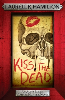Kiss the Dead, Paperback Book