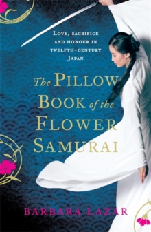 The Pillow Book of the Flower Samurai, Paperback Book