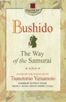 Bushido : The Way of the Samurai, Paperback