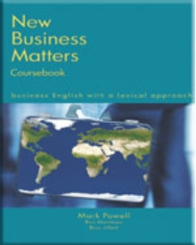 New Business Matters : Business English with a Lexical Approach, Paperback