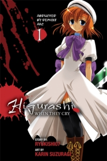 Higurashi When They Cry : Abducted by Demons Arc Vol 1, Paperback Book