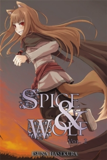 Spice and Wolf : Novel Vol. 2, Paperback Book