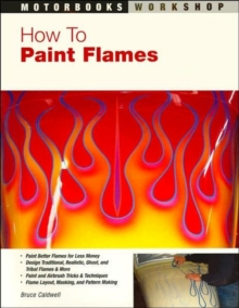 How to Paint Flames, Paperback Book