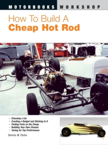 How to Build a Cheap Hot Rod, Hardback