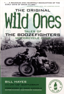The Original Wild Ones, Paperback Book
