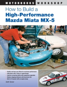 How to Build a High-performance Mazda Miata MX-5, Paperback