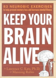 How to Keep Your Brain Alive, Paperback