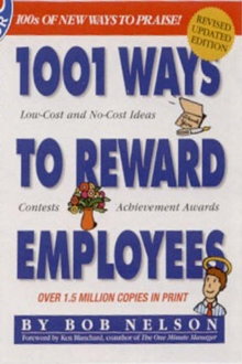 1001 Ways to Reward Employees, Paperback