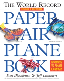 The World Record Paper Airplane Book, Paperback Book