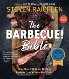 The Barbecue! Bible : Over 500 Recipes, Paperback