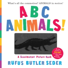 ABC Animals! : A Scanimation Picture Book, Hardback