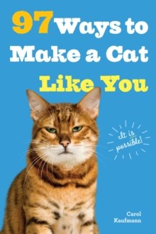 97 Ways to Make a Cat Like You, Paperback
