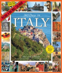 365 Days in Italy Picture-A-Day Wall Calendar 2017, Calendar
