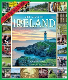 365 Days in Ireland Picture-A-Day Wall Calendar 2017, Calendar