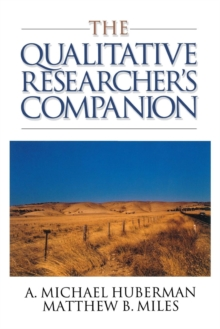 The Qualitative Researcher's Companion : Classic and Contemporary Readings, Paperback