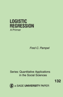 Logistic Regression : A Primer, Paperback