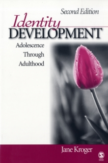Identity Development : Adolescence Through Adulthood, Paperback