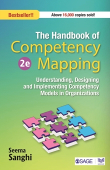 The Handbook of Competency Mapping : Understanding, Designing and Implementing Competency Models in Organizations, Paperback