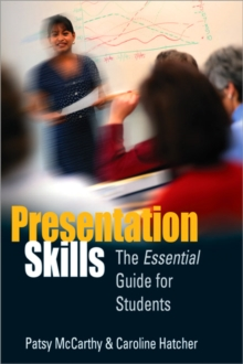 Presentation Skills : The Essential Guide for Students, Paperback