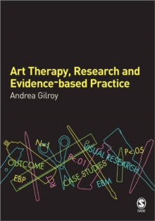 Art Therapy, Research and Evidence-based Practice, Paperback