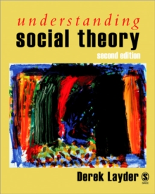 Understanding Social Theory, Paperback Book