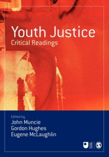 Youth Justice : Critical Readings, Paperback