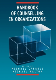 Handbook of Counselling in Organizations, Paperback